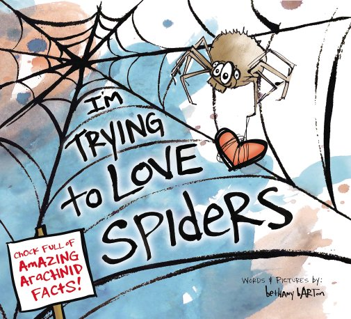 I_m Trying to Love Spiders