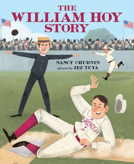 William Hoy Story How a Deaf Baseball Player Changed the Game